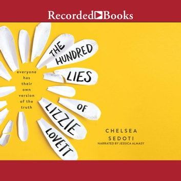 The Hundred Lies of Lizzie Lovett audiobook by Chelsea Sedoti