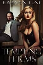 Tempting Terms ebook by Emma Lai