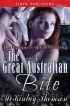 The Great Australian Bite ebook by McKinlay Thomson