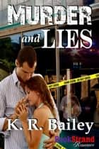 Murder and Lies ebook by K.R. Bailey