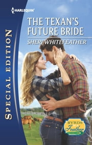 The Texan's Future Bride ebook by Sheri WhiteFeather