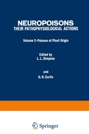 Poisons of Plant Origin ebook by Lance L. Simpson,David R. Curtis