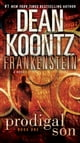 Kevin J. Anderson,Dean Koontz所著的Frankenstein: Prodigal Son - A Novel 電子書