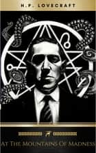 At the Mountains of Madness ebook by H.P. Lovecraft