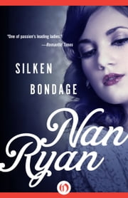 Silken Bondage ebook by Nan Ryan