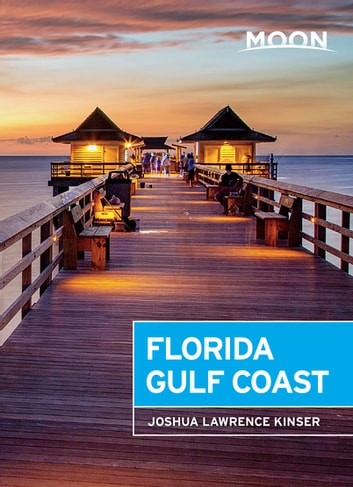 Moon Florida Gulf Coast ebook by Joshua Lawrence Kinser