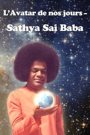 L'Avatar de nos jours — Sathya Sai Baba eBook by Vladimir Antonov