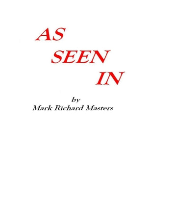 As Seen In ebook by Mark Richard Masters