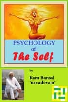 Psychology of The Self ebook by Ram Bansal