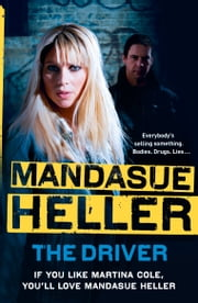 The Driver ebook by Mandasue Heller