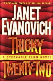 Tricky Twenty-Two - A Stephanie Plum Novel ebook by Janet Evanovich