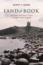 Land and Book ebook by Scott Thompson Smith