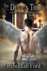 The Devil's Third: YA Paranormal Fantasy ebook by Rebekkah Ford