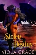 Stolen Destiny ebook by Viola Grace
