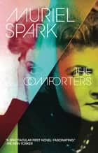 The Comforters ebook by Muriel Spark