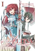 Altina the Sword Princess: Volume 1 ebook by Yukiya Murasaki