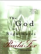 The God of Nightmares ebook by Paula Fox, Rosellen Brown