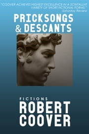 Pricksongs and Descants ebook by Robert Coover