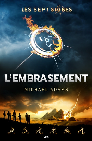 L'embrasement ebook by Michael Adams