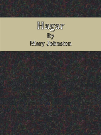Hagar ebooks by Mary Johnston
