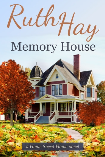 Memory House ebook by Ruth Hay