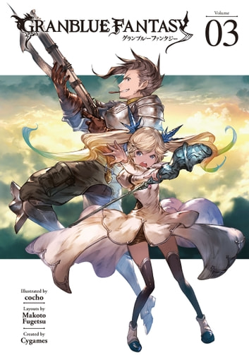 Granblue Fantasy 3 ebook by Cygames