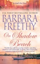 On Shadow Beach ebook by Barbara Freethy