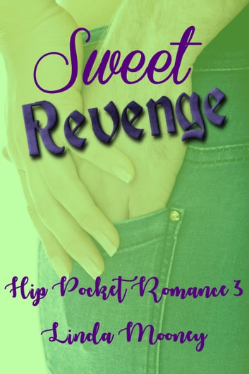 Sweet Revenge ebook by Linda Mooney
