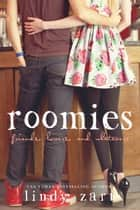 Roomies ebook by Lindy Zart