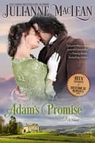 Adam's Promise - (Historical Romance) ebook by Julianne MacLean