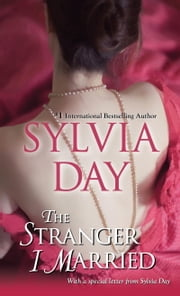 The Stranger I Married ebook by Sylvia Day