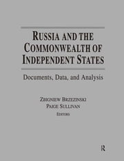 Russia and the United States: An Analytical Survey of Archival Documents and Historical Studies - Documents, Data, and Analysis ebook by Zbigniew K Brzezinski