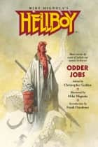 Hellboy: Odder Jobs ebook by Frank Darabont,Various