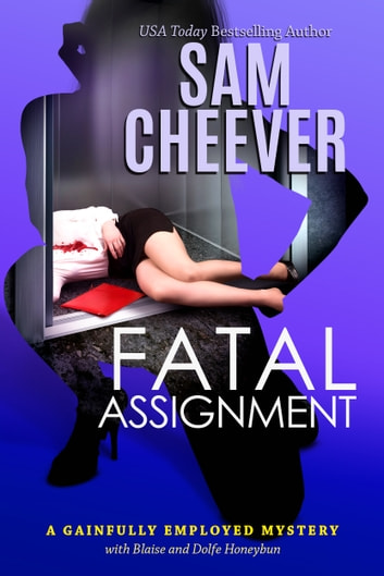 Fatal Assignment ebook by Sam Cheever