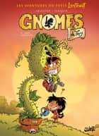 Gnomes de Troy T04 - Trop meugnon ebook by Christophe Arleston, Didier Tarquin