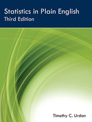 Statistics in Plain English, Third Edition ebook by Timothy C. Urdan