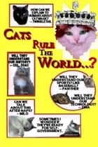Cats Rule the World...? ebook by Jean M. Goldstrom