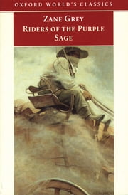 Riders of the Purple Sage ebook by Zane Grey ; Lee Clark Mitchell