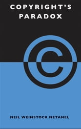 Copyright's Paradox ebook by Neil Weinstock Netanel