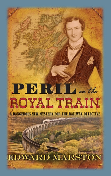 Peril on the Royal Train ebook by Edward Marston