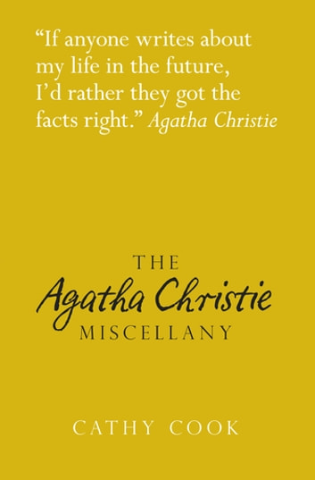 The Agatha Christie Miscellany ebook by Cathy Cook