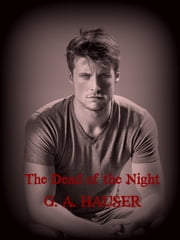 The Dead of the Night ebook by G. A. Hauser