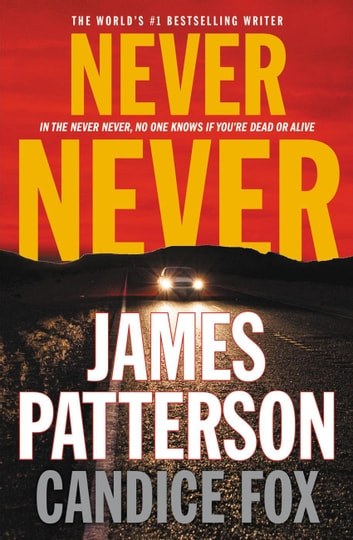 Never Never ebook by James Patterson,Candice Fox