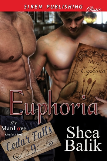 Euphoria ebook by Shea Balik