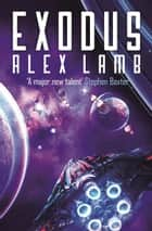 Exodus ebook by Alex Lamb