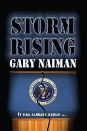 Storm Rising ebook by Gary Naiman