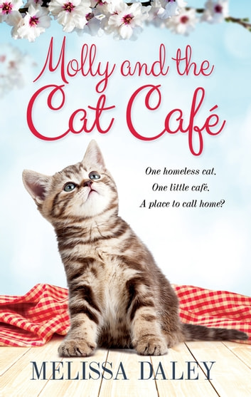 Molly and the Cat Cafe ebook by Melissa Daley