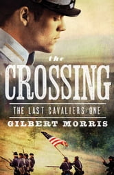 The Crossing ebook by Gilbert Morris