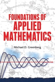 Foundations of Applied Mathematics ebook by Michael D. Greenberg