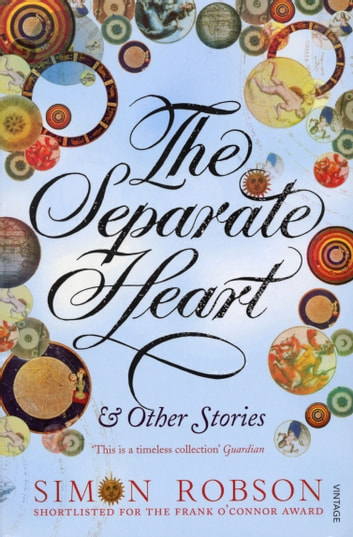 The Separate Heart ebook by Simon Robson